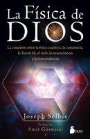La física de Dios - Joseph Selbie