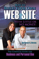 How to Build Your Own Website With Little or No Money - Bruce C. Brown