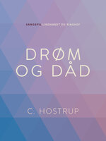 Drøm og dåd - C. Hostrup