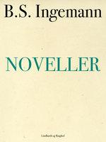 Noveller - B.S. Ingemann