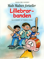 Lillebror-banden - Hans Christian Hansen