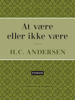 At være eller ikke være - H.C. Andersen