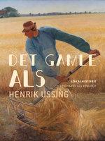 Det gamle Als - Henrik Ussing
