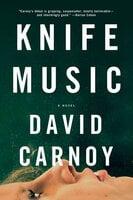 Knife Music - David Carnoy