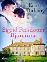 Sigrid Persdotter Bjurcrona - Ernst Didring