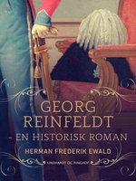 Georg Reinfeldt - en historisk roman - Herman Frederik Ewald