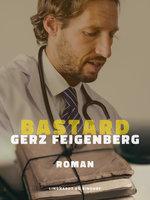 Bastard - Gerz Feigenberg