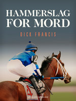 Hammerslag for mord - Dick Francis