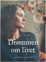 Drømmen om livet - Jan Truss