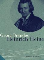 Heinrich Heine - Georg Brandes