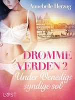 Drømmeverden 2: Under Venedigs syndige sol - Annebelle Herzog