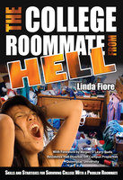 The College Roommate from Hell - Linda Fiore