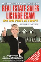 The Complete Guide to Passing Your Real Estate Sales License Exam On the First Attempt - Ken Lambert