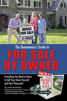 The Homeowner's Guide to For Sale By Owner: Everything You Need to Know to Sell Your Home Yourself and Save Thousands - Jackie Bondanza