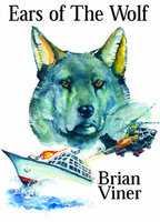 Ears of the Wolf - Brian Viner