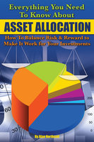 Everything You Need to Know About Asset Allocation - Alan Northcott