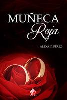 Muñeca roja - Alexa C. Pérez