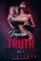 Trevor's Truth 1 - L. Sherman