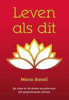 Leven als dit - Mario Borzic