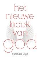 Het nieuwe boek van God - Aart van Wijk