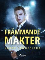 Främmande makter - Larry Landefjord