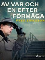 Av var och en efter förmåga - Fred Eriksson