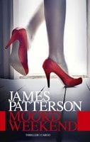 Moordweekend - James Patterson
