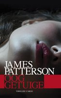 Ooggetuige - James Patterson
