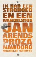 Ik had een strohoed en een wandelstok - Jan Arends
