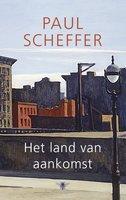 Land van aankomst - Paul Scheffer