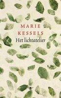 Het lichtatelier - Marie Kessels