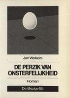 De perzik van onsterfelijkheid - Jan Wolkers