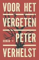 Voor het vergeten - Peter Verhelst