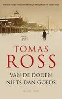 Van de doden niets dan goeds - Tomas Ross