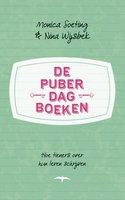 De puberdagboeken - Nina Wijsbek,Monica Soeting