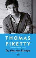 De slag om Europa - Thomas Piketty
