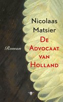 De advocaat van Holland - Nicolaas Matsier
