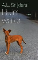 Ruim water - A.L. Snijders