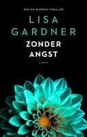 Zonder angst - Lisa Gardner