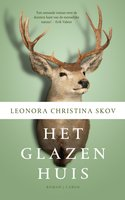 Het glazen huis - Leonora Christina Skov