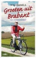 Groeten uit Brabant - Wim Daniëls