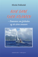 Blue Dane over Atlanten - Mirela Dokkedal
