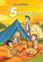 De 5 (7) - De 5 på lejrtur - Enid Blyton