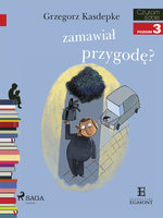 Kto zamawiał koszmarną przygodę? - Grzegorz Kasdepke