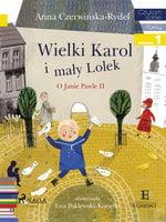 Wielki Karol i mały Lolek - Anna Czerwińska-Rydel