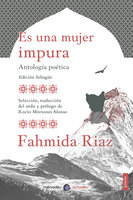 Es una mujer impura - Fahmida Riaz