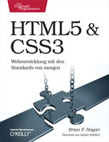 HTML5 & CSS3: Webentwicklung mit den Standards von morgen - Brian P. Hogan