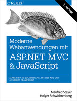 Moderne Web-Anwendungen mit ASP.NET MVC und JavaScript - Manfred Steyer, Dr. Holger Schwichtenberg