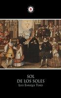 Sol de los Soles - Luis Enrique Tord Romero