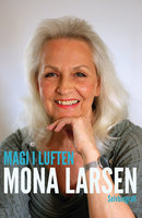Magi i luften - Mona Larsen